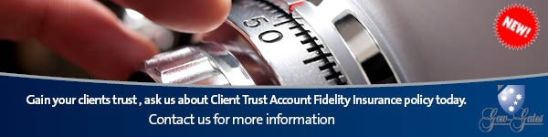 Gow-Gates Client Trust Account Fidelity Insurance Policy